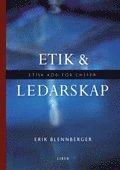 bokomslag Etik och ledarskap - Etisk kod för chefer