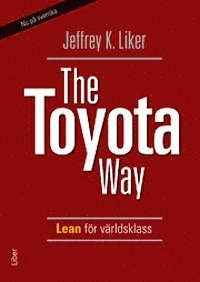 bokomslag The Toyota Way - Lean för världsklass
