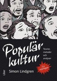 bokomslag Populärkultur - teorier, metoder och analyser