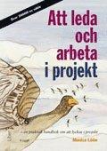 bokomslag Att leda och arbeta i projekt