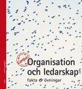 bokomslag Organisation och ledarskap Compact Fakta & Övningar