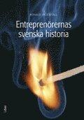 bokomslag Entreprenörernas svenska historia inkl dvd