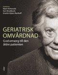 bokomslag Geriatrisk omvårdnad - God omsorg till den äldre patienten