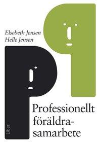 bokomslag Professionellt föräldrasamarbete