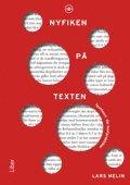 bokomslag Nyfiken på texten - textteori för textpraktiker