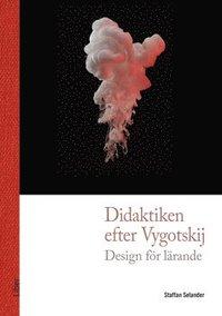 bokomslag Didaktiken efter Vygotskij : design för lärande
