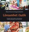 bokomslag Lönsamhet i butik : samspelet mellan butikens marknadsföring, kundernas beteende och lokal kunkurrens