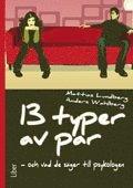 bokomslag 13 typer av par : och vad de säger till psykologen