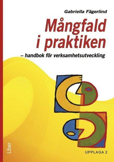 bokomslag Mångfald i praktiken : handbok för verksamhetsutveckling