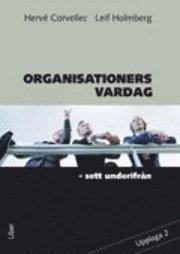 bokomslag Organisationers vardag : sett underifrån