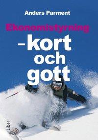 bokomslag Ekonomistyrning : kort och gott