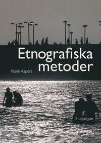 bokomslag Etnografiska metoder