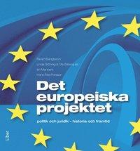 bokomslag Det europeiska projektet : politik och juridik - historia och framtid
