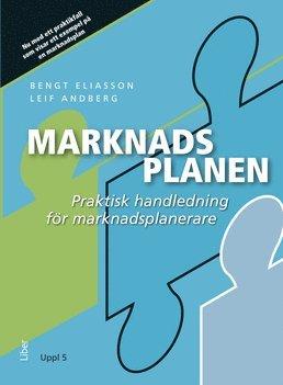bokomslag Marknadsplanen : praktisk handledning för marknadsplanerare