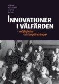 bokomslag Innovationer i välfärden : möjligheter och begränsningar