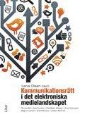 bokomslag Kommunikationsrätt i det elektroniska medielandskapet