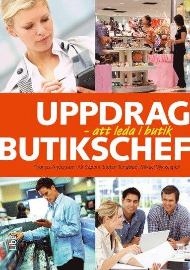 bokomslag Uppdrag butikschef : att leda i butik