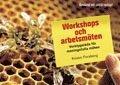 bokomslag Workshops och arbetsmöten : verktygslåda för meningsfulla möten