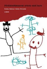 bokomslag --SPÄRRAD-- Föräldrafokuserat arbete med barn