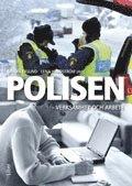 bokomslag Polisen : verksamhet och arbete