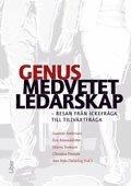 bokomslag Genusmedvetet ledarskap : resan från ickefråga till tillväxtfråga