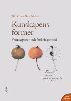 bokomslag Kunskapens former : vetenskapsteori och forskningsmetod