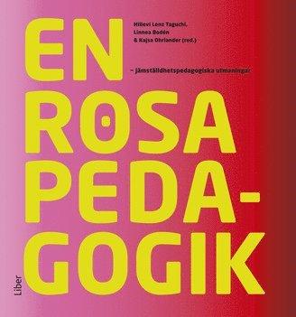 bokomslag En rosa pedagogik: : jämställdhetspedagogiska utmaningar