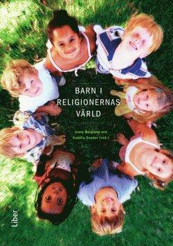 bokomslag Barn i religionernas värld