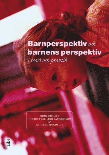 bokomslag Barnperspektiv och barnens perspektiv i teori och praktik