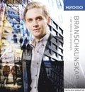 bokomslag H2000 Branschkunskap inom handel och administration - lär känna din bransch
