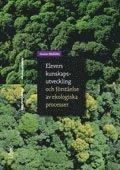 bokomslag Elevers kunskapsutveckling och förståelse av ekologiska processer