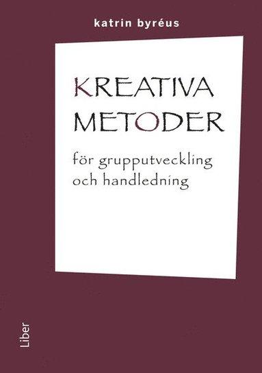 bokomslag Kreativa metoder för grupputveckling och handledning