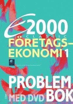 bokomslag E2000 Classic Företagsekonomi 1 Problembok inkl. DVD