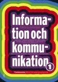 bokomslag Information och kommunikation 1 Fakta & övningar
