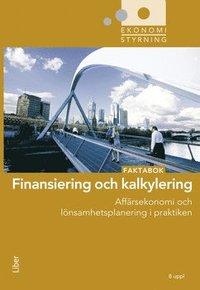 bokomslag Finansiering och kalkylering : faktabok