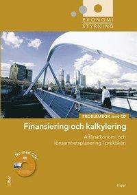 bokomslag Ekonomistyrning finansiering och kalkylering problembok med cd