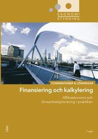 bokomslag Ekonomistyrning  finansiering och kalkylering  Kommentarer och Lösningar