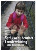 bokomslag Språk och identitet i undervisning : inga konstigheter