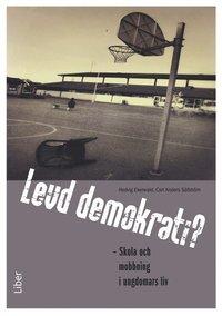 bokomslag Levd demokrati? : skola och mobbning i ungdomars liv