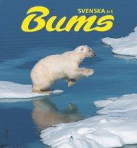 bokomslag Bums Svenska år 5 Grundbok