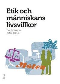 bokomslag Etik och människans livsvillkor