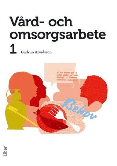 bokomslag Vård- och omsorgsarbete 1