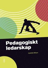 bokomslag Pedagogiskt ledarskap