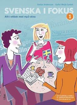 bokomslag Svenska i fokus 1 allt-i-ettbok med mp3-skiva