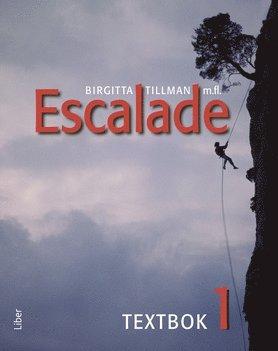 bokomslag Escalade 1 Textbok