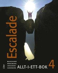 bokomslag Escalade 4 Allt-i-ett-bok
