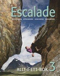 bokomslag Escalade 3 Allt-i-ett-bok