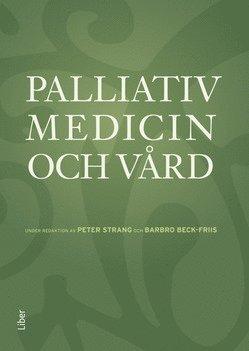 bokomslag Palliativ medicin och vård