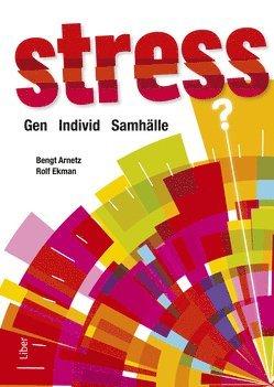 bokomslag Stress : gen, individ, samhälle