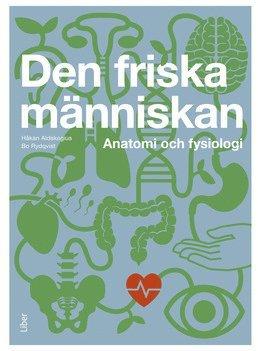 bokomslag Den friska människan : kroppens struktur och funktion